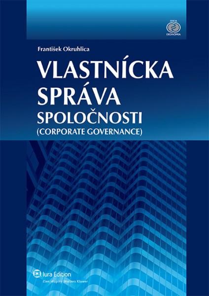 Vlastnícka správa spoločnosti (Corporate Governance)