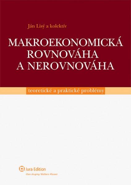 Makroekonomická rovnováha a nerovnováha - teoretické a praktické problémy