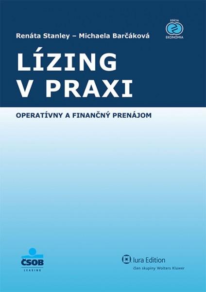 Lízing v praxi - operatívny a finančný prenájom