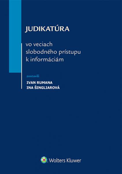 Judikatúra vo veciach slobodného prístupu k informáciám