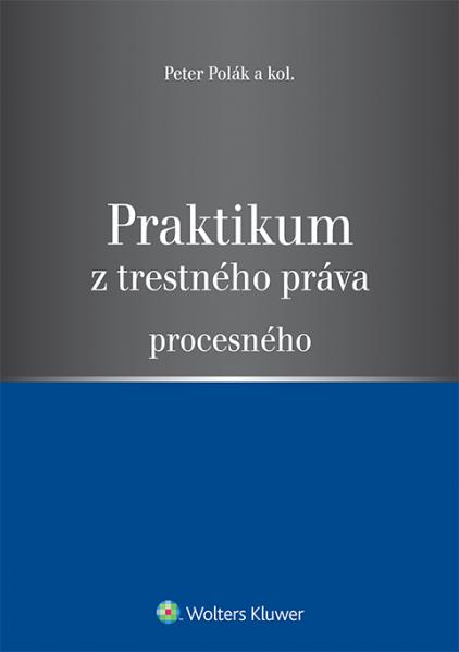 Praktikum z trestného práva procesného