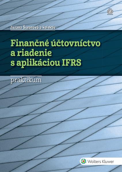 Finančné účtovníctvo a riadenie s aplikáciou IFRS - praktikum