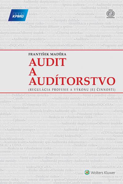 Audit a audítorstvo - regulácia profesie a výkonu jej činnosti