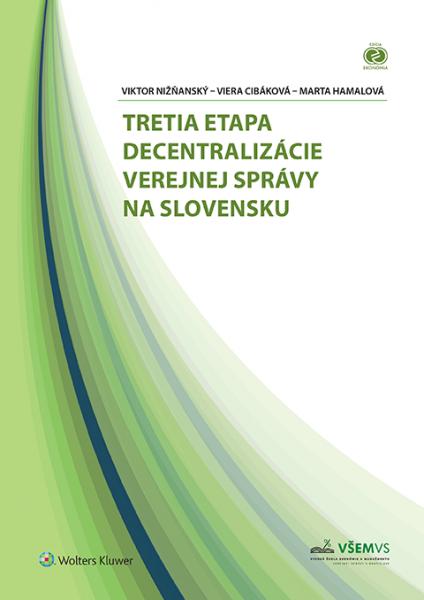 Tretia etapa decentralizácie verejnej správy na Slovensku