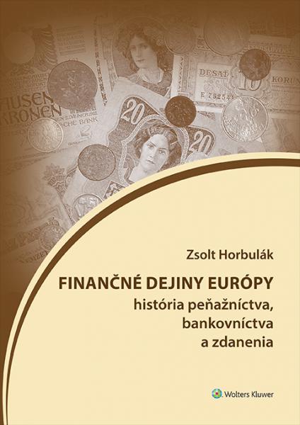 Finančné dejiny Európy (história peňažníctva, bankovníctva a zdanenia)