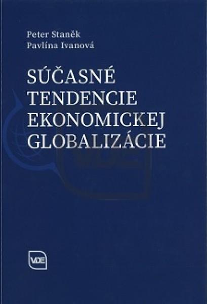 Súčasné tendencie ekonomickej globalizácie