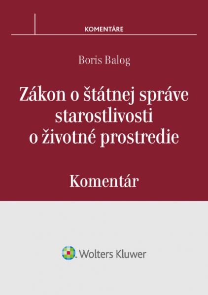 Zákon o štátnej správe starostlivosti o životné prostredie - komentár
