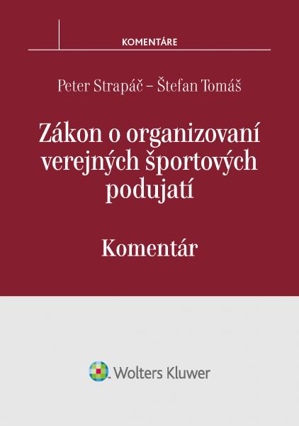 Zákon o organizovaní verejných športových podujatí - komentár