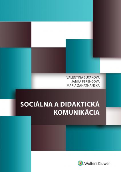 Sociálna a didaktická komunikácia
