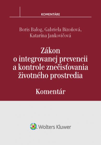 Zákon o integrovanej prevencii a kontrole znečisťovania životného prostredia - komentár