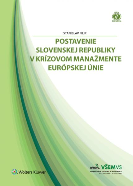 Postavenie Slovenskej republiky v krízovom manažmente Európskej únie