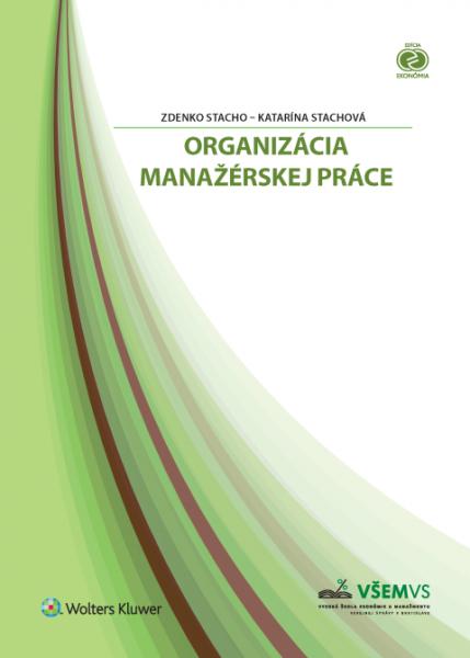 Organizácia manažérskej práce