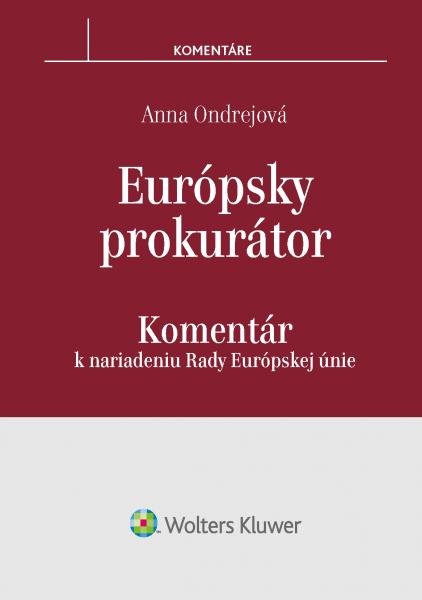 Európsky prokurátor - komentár k nariadeniu Rady EÚ