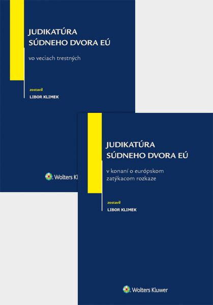 Balíček - Judikatúra SD EÚ vo veciach európskeho zatýkacieho rozkazu a vo veciach trestných