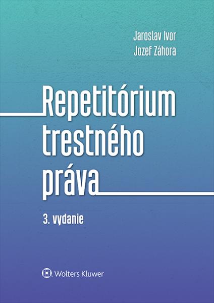 Repetitórium trestného práva, 3. vydanie
