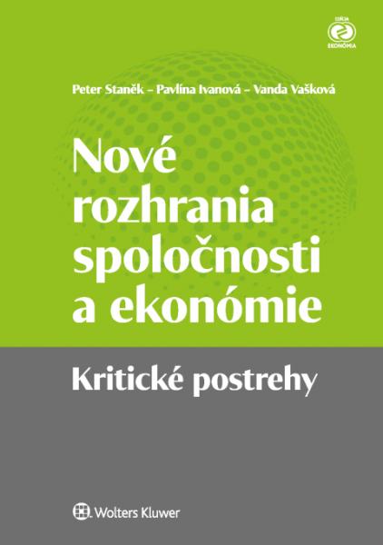 Nové rozhrania spoločnosti a ekonómie. Kritické postrehy