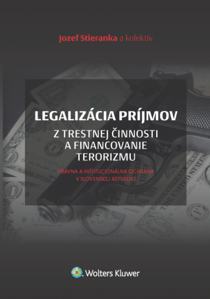 Legalizácia príjmov z trestnej činnosti a financovanie terorizmu