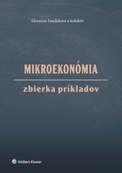 Mikroekonómia: zbierka príkladov