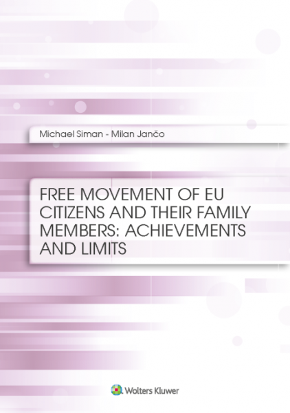 Free movement of EU citizens and their family members: achievements and limits