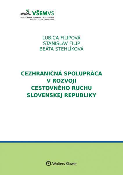 Cezhraničná spolupráca v rozvoji cestovného ruchu v Slovenskej republike