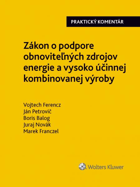 Zákon o podpore obnoviteľných zdrojov energie a vysoko účinnej kombinovanej výroby - komentár