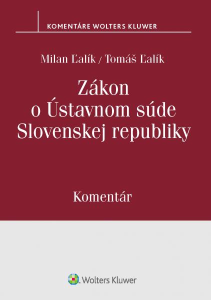 Zákon o Ústavnom súde Slovenskej republiky, komentár