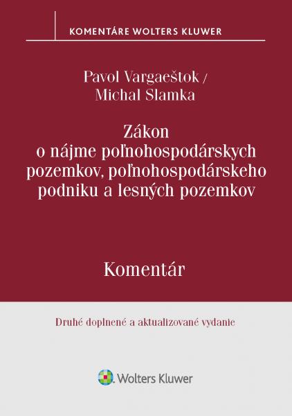 Zákon o nájme poľnohospodárskych pozemkov, poľnohospodárskeho podniku a lesných pozemkov. 2. vyd.