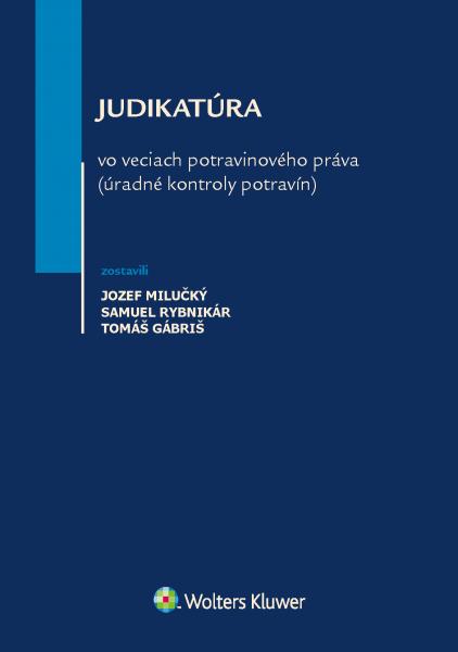 Judikatúra vo veciach potravinového práva (úradné kontroly potravín)