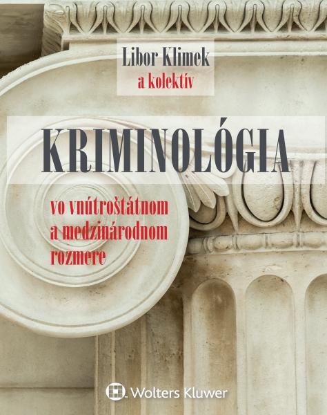 Kriminológia vo vnútroštátnom a medzinárodnom rozmere