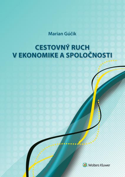 Cestovný ruch v ekonomike a spoločnosti