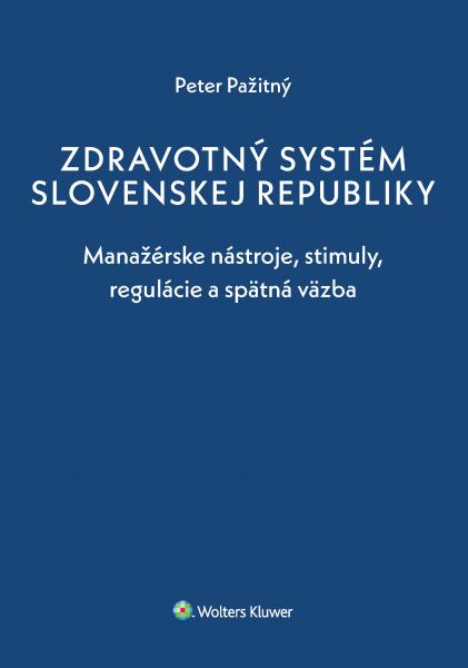 Zdravotný systém Slovenskej republiky