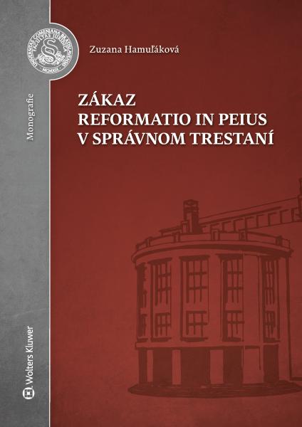 Zákaz reformatio in peius v správnom trestaní