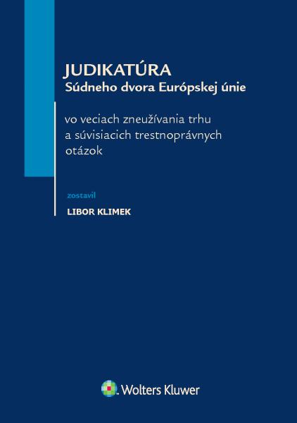 Judikatúra Súdneho dvora Európskej únie vo veciach zneužívania trhu a súvisiacich trestnoprávnych otázok