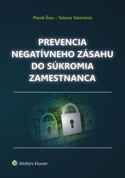 Prevencia negatívneho zásahu do súkromia zamestnanca