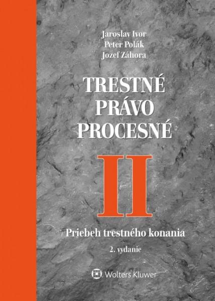 Trestné právo procesné II Priebeh trestného konania. 2. vydanie