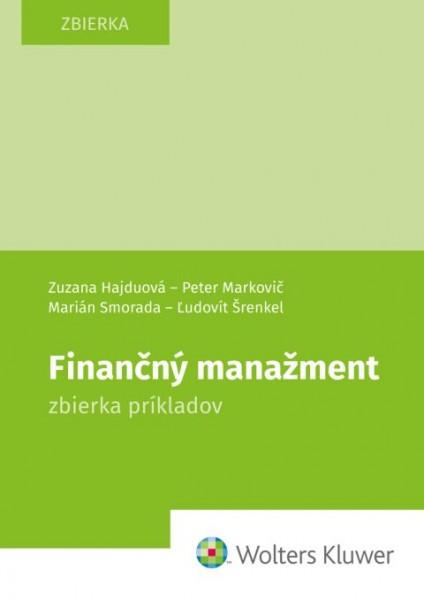 Finančný manažment. Zbierka príkladov