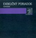 Exekučný poriadok - komentár