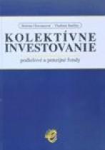 Kolektívne investovanie – podielové a penzijné fondy