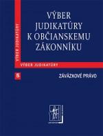 Výber judikatúry k Občianskemu zákonníku, 5. časť Záväzkové právo
