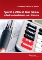 Splatná aodložená daň zpríjmov podľa národnej anadnárodnej úpravy účtovníctva