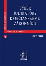 Výber judikatúry k Občianskemu zákonníku, 4. časť Dedenie