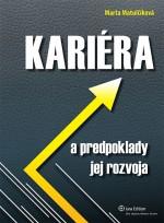 KARIÉRA a predpoklady jej rozvoja