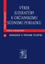 Výber judikatúry k Občianskemu súdnemu poriadku, 2. časť Konanie v prvom stupni