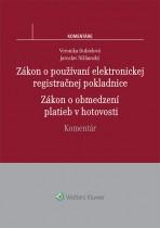 Zákon o používaní elektronickej registračnej pokladnice. Zákon o obmedzení platieb v hotovosti. Komentár