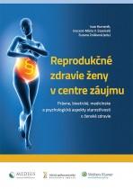 Reprodukčné zdravie ženy v centre záujmu
