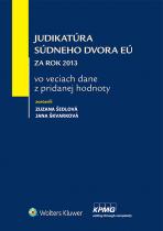 Judikatúra Súdneho dvora EÚ za rok 2013 vo veciach dane z pridanej hodnoty