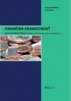 Finančná gramotnosť pre stredné školy (alebo v živote nič nie je zadarmo...)