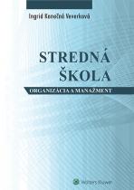 Stredná škola - organizácia a manažment