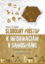 Slobodný prístup k informáciám v samospráve - povinnosti miest a obcí
