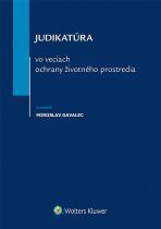 Judikatúra vo veciach ochrany životného prostredia